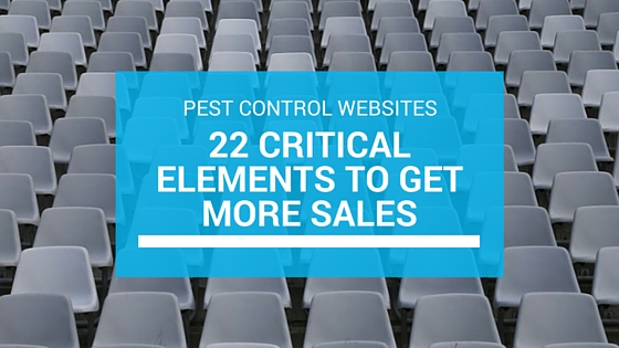 Pest Control Websites - 22 Critical Elements You Need
